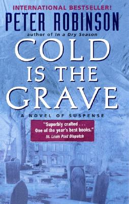 Cold Is the Grave By Robinson, Peter